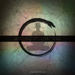 album Innerose - Demons Come Out At Night