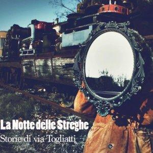 album Storie di Via Togliatti - La Notte Delle Streghe