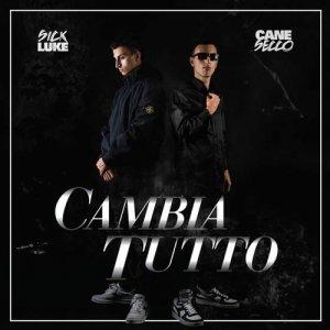 album Cambia tutto (con Sick Luke) - CaneSecco