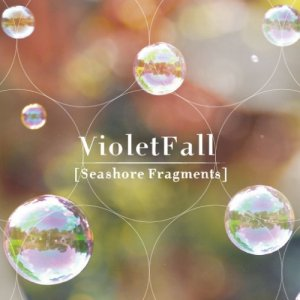 album Fragmented Seashores - Violet Fall