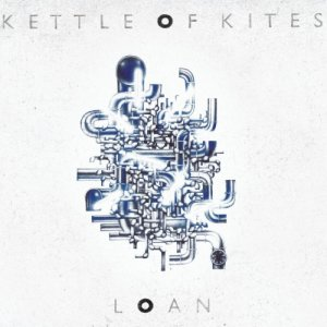 album Loan - Kettle of Kites