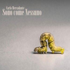 album Sono come nessuno - Carlo Mercadante