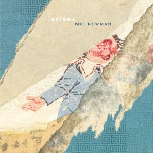 album Mr. Newman - Scisma