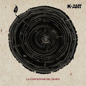 album La Concezione Del Tempo - K-ANT Combolution