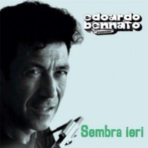 album Sembra ieri - Edoardo Bennato