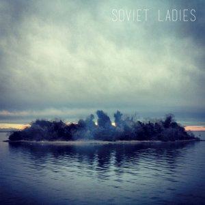 album Soviet Ladies - Soviet Ladies