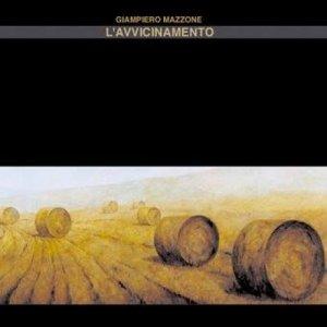 album L'avvicinamento - Giampiero Mazzone