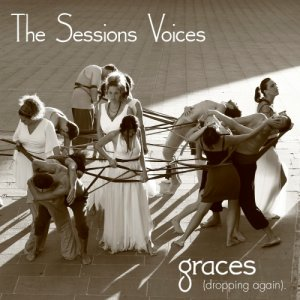 album Graces (Dropping Again) - single - The Sessions Voices