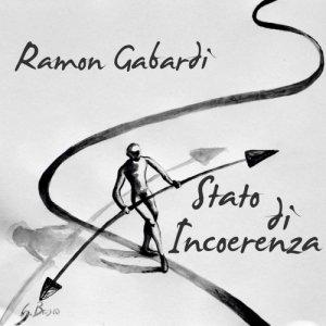 album Stato di Incoerenza - RamonGabardi