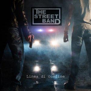 album Linea di confine - The Street Band