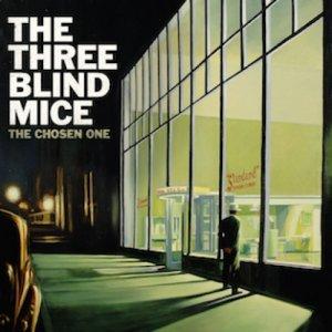 album The Chosen One - The Three Blind Mice