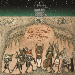 album La Banda del Pozzo - La Banda del Pozzo