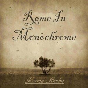 album Karma Anubis - ROME IN MONOCHROME