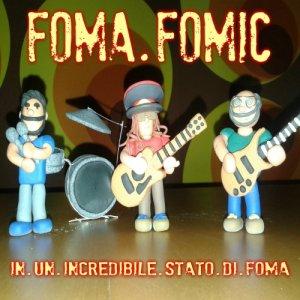 album In un incredibile stato di Foma - Foma Fomic