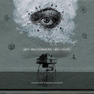 album Del movimento dei cieli - Friedrich Cané & Giacomo Marighelli
