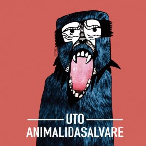 album Animalidasalvare - UTO