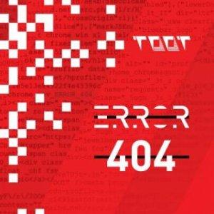 album ERROR 404 - TOOT