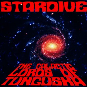 album The Galactic Lords of Tunguska EP - Stardive