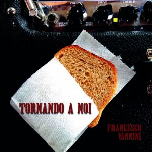 album Tornando a noi - Francesco Vannini