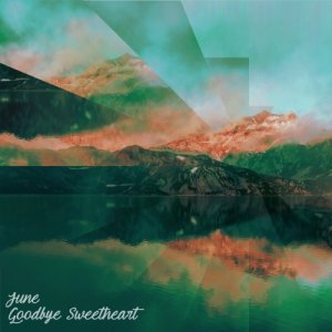 album Goodbye Sweetheart - June