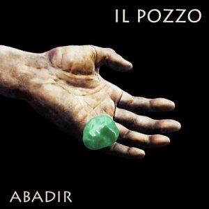 album ABADIR - IL POZZO