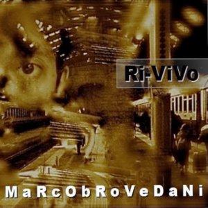 album RIVIVO - marco brovedani