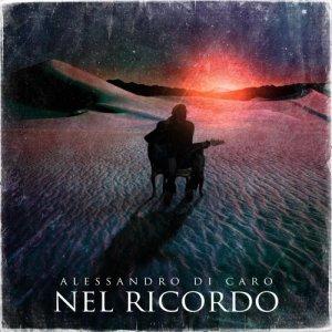 album Nel ricordo - Alessandro di Caro