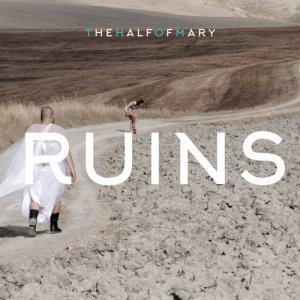 album Ruins - thehalfofmary