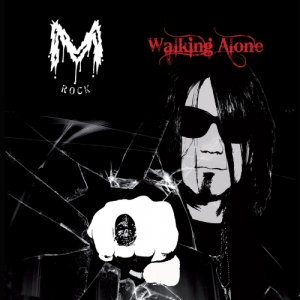 album Walking Alone - M rock