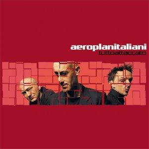 album Tuttoattaccato - Aeroplanitaliani