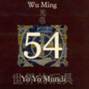album 54 (<i>feat.</i> Wu Ming) - Yo Yo Mundi