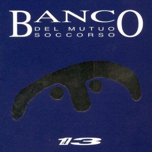 album Il 13 - Banco del Mutuo Soccorso