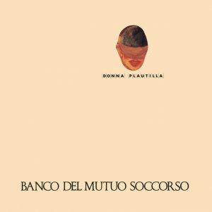 album Donna Plautilla - Banco del Mutuo Soccorso
