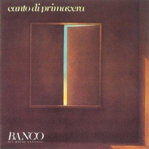 album Canto Di Primavera - Banco del Mutuo Soccorso