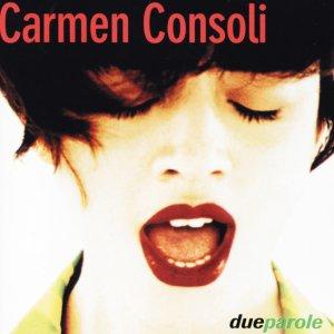 album Due Parole - Carmen Consoli