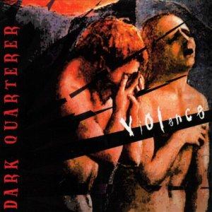 album Violence - Dark Quarterer