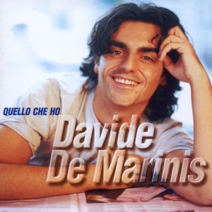album Quello Che Ho - Davide De Marinis