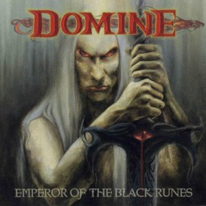 album Emperor Of The Black Runes - Domine
