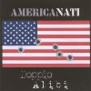 album Americanati - Doppio Alibi