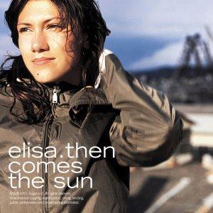 album Then Comes The Sun - Elisa