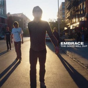 album The Good Will Out - Embrace