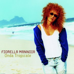 album Onda Tropicale - Fiorella Mannoia