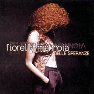 album Belle Speranze - Fiorella Mannoia