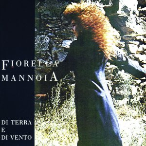 album Di Terra E Di Vento - Fiorella Mannoia