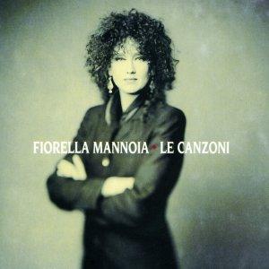 album Le Canzoni - Fiorella Mannoia