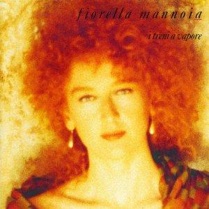 album I Treni A Vapore - Fiorella Mannoia