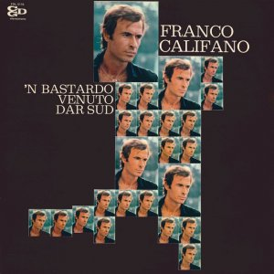 album 'N Bastardo Venuto Dar Sud - Franco Califano