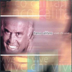 album Vive Chi Vive - Franco Califano