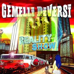album Reality Show - Gemelli Diversi