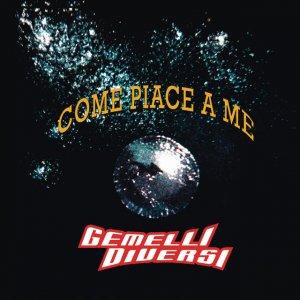album Come Piace A Me - Gemelli Diversi